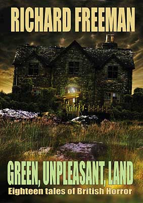 Green Unpleasant Land