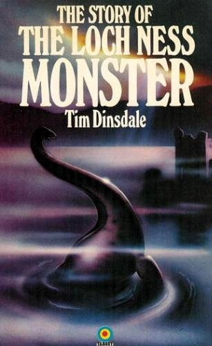 Tim Dinsdale, The Story of the Loch Ness Monster